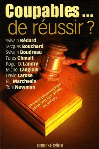 COUPABLES DE REUSSIR - Collectif
