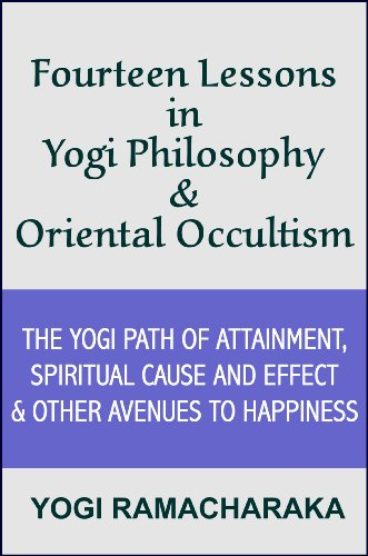 Fourteen Lessons in Yogi Philosophy and Oriental Occultism (with linked TOC)