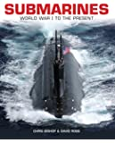 Submarines: WWI to the present