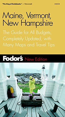 Fodor's Maine, Vermont, and New Hampshire, 7th Edition: The Guide for All Budgets, Completely Updated, with Many Maps and Travel Tips (Travel Guide) ebook