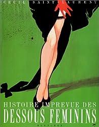 Histoire imprévue des dessous féminins par Jacques Laurent