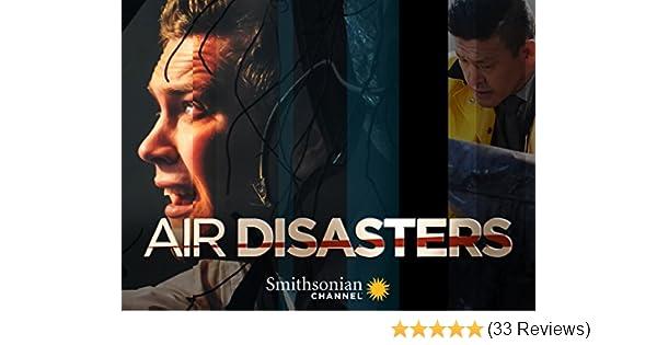 Amazon com: Watch Air Disasters - Season 10   Prime Video
