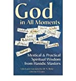 img - for God in All Moments: Mystical and Practical Spiritual Wisdom from Hasidic Masters (Paperback) - Common book / textbook / text book