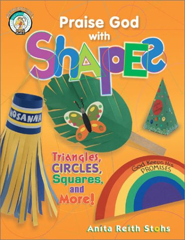 Praise God with Shapes (CPH Teaching Resource) (CPH Teaching Resource (Paperback))