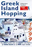 img - for GREEK ISLAND HOPPING (INDEPENDENT TRAVELLER'S GUIDES) book / textbook / text book