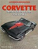 Corvette Restoration Guide, 1963-1967 (Motorbooks Workshop)