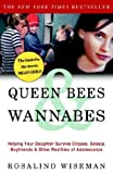Queen Bees and Wannabes: Helping Your Daughter