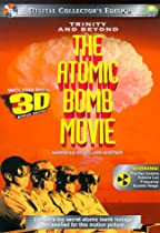 Trinity and Beyond: The Atomic Bomb Movie  Directed by Peter Kuran