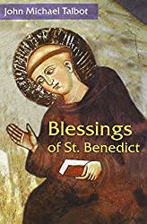 Blessings of St. Benedict (English Edition)