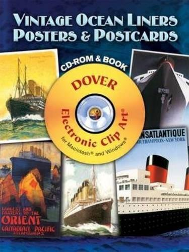 Postcards Ocean Liners - Vintage Ocean Liners Posters and Postcards CD-ROM and Book (Dover Electronic Clip Art)