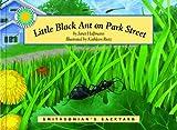 Little Black Ant on Park Street - a Smithsonian's Backyard Book
