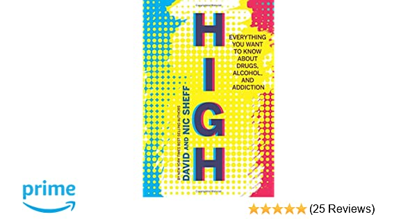 Preparing For Big Conversations Drugs And Alcohol Learning Potential >> High Everything You Want To Know About Drugs Alcohol And
