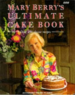 Desserts and confections amazon mary berry 9780863186547 books mary berrys ultimate cake book over 200 classic recipes fandeluxe Gallery