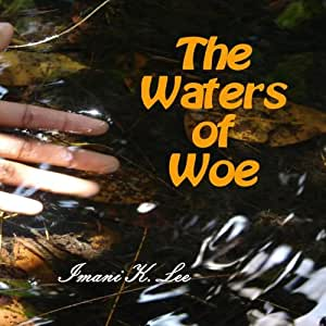 The Waters of Woe