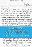 Warhawk:  Letters From Out of the Blue: A True Story of Love and War, Tragedy and Triumph