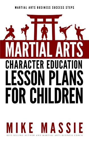 Amazon Martial Arts Character Education Lesson Plans For