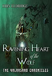 Ravening Heart of the Wolf (The Valarsard Chronicles Book 1)