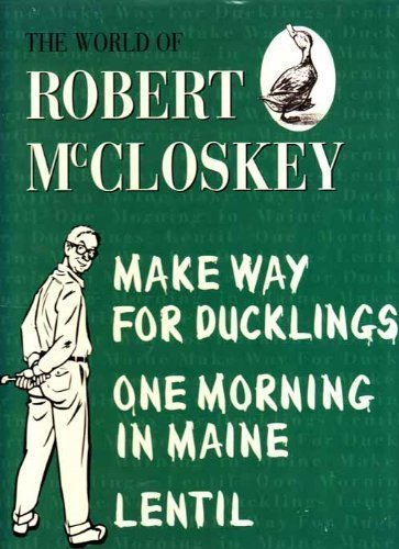 The World of Robert McCloskey;Make way for ducklings,Lentil,.
