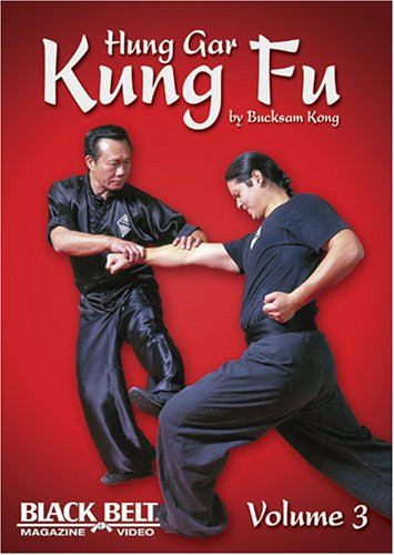 Hung Gar Kung Fu by Bucksam Kong Volume 3
