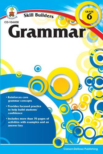 Skill Builders Grammar Workbook, Grade 6 (Information Literacy Lesson Plans For High School)