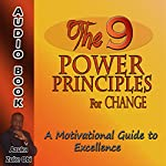 The 9 Power Principles for Change: A Motivational Guide to Excellence | Azuka Zuke Obi
