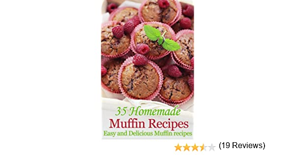 Easy homemade muffin recipes
