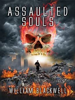 Assaulted Souls by William Blackwell ebook deal