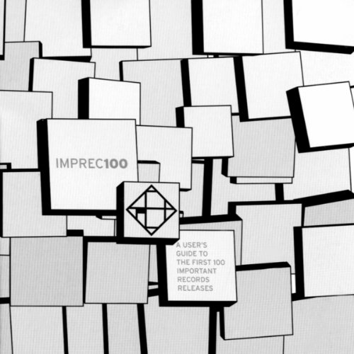 First 100 Important Records Releases ()
