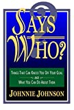 Says Who?, Johnnie Johnson, 1930771118