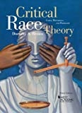 Critical Race Theory : Cases, Materials, and Problems, 3d, Brown, Dorothy A., 0314287515