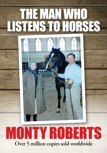 The Man Who Listens To Horses - Monte Manual