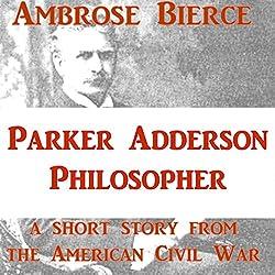 Parker Adderson, Philosopher