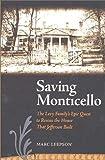 Saving Monticello, Marc Leepson, 0813922194
