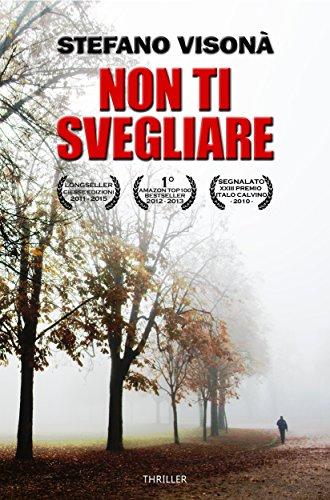 NON TI SVEGLIARE (Italian Edition)