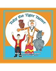 Toby the Tiger Tamer
