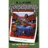 Goosebumps: Say Cheese and Die - Again!
