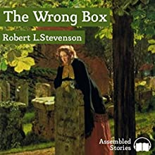 The Wrong Box Audiobook by Robert L. Stevenson Narrated by Peter Newcombe Joyce