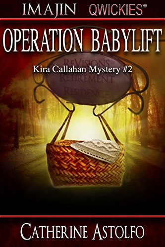 Operation Babylift (Kira Callaghan Mystery Series Book 2) by [Astolfo, Catherine]