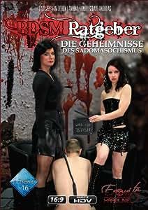 BDSM-Ratgeber - Die Geheimnisse des Sadomasochismus [Alemania] [DVD]