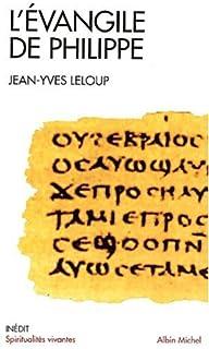 L'Évangile de Philippe, Leloup, Jean-Yves