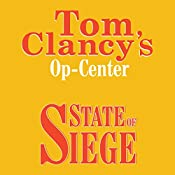 State of Siege: Tom Clancy's Op-Center #6 | Tom Clancy, Steve Pieczenik, Jeff Rovin
