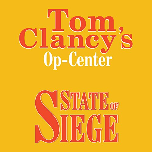 State of Siege: Tom Clancy's Op-Center #6 ()