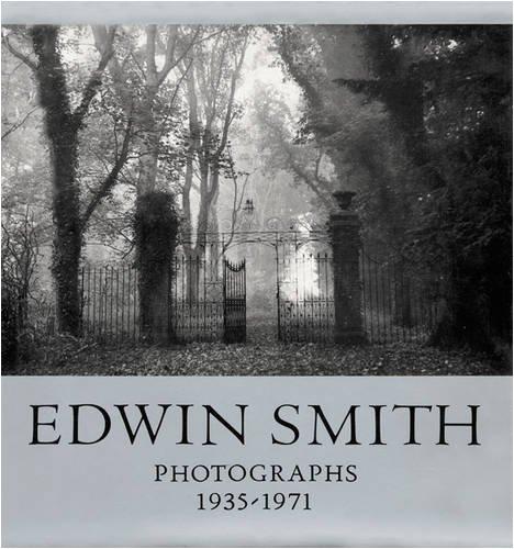 Smith, Edwin: Photographs 1935-1971