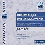 Galée : Informatique par les documents : Word 2000 - Excel 2000 - Publisher 2000 - Ciel Gestion commerciale versions 7.0 et 8.0, BEP VAM, 2nde pro, terminale (CD-Rom du professeur)