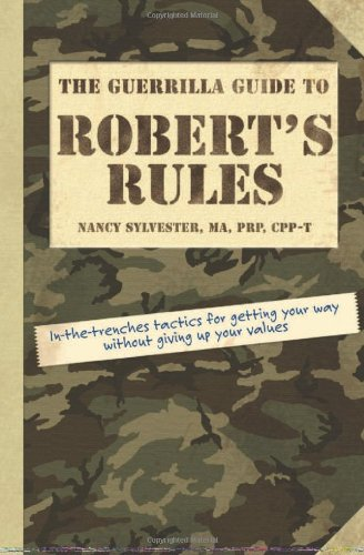 Guerrilla Guide To Roberts Rules