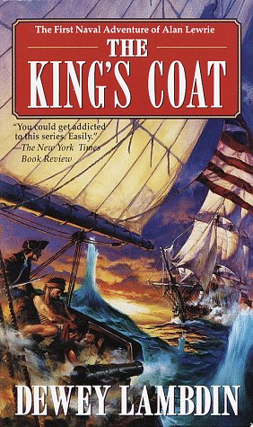 The King's Coat (Alan Lewrie Naval Adventures (Paperback))