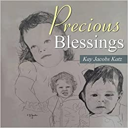 Precious Blessings by Kay Jacobs Katz (2016-04-13)