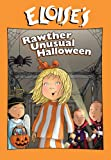 Eloise: Rawther Unusual Hallow