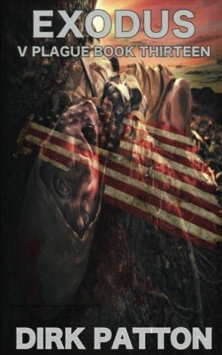 Exodus: V Plague Book 13 (Volume 13)