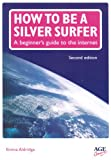 How to be a Silver Surfer: A Beginner's Guide to the Internet